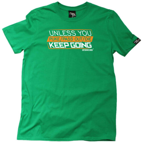 Running T-Shirt Funny Novelty Mens tee TShirt Unless You Puke Pass Out Die Kee