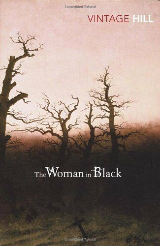 The Woman In Black (Vintage Classic) (Vintage Classics) By Susan Hill