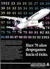 MEXICANA AIRLINES AIRBUS A-320 HACE 70 ANOS/70 YRS DESPEGAMOS HACIA EL EXITO AD