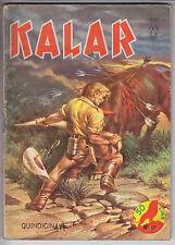 KALAR  n.   17  ed. Dardo 1965  -  ottimo