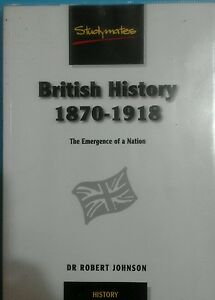 British History 18701918 The Emergence of a Nation  Dr Johnson Robert Paperback - <span itemprop=availableAtOrFrom>London, United Kingdom</span> - British History 18701918 The Emergence of a Nation  Dr Johnson Robert Paperback - London, United Kingdom