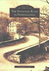 The National Road in Pennsylvania by Cassandra Vivian (Paperback / softback, 2003)