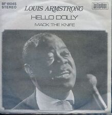 7inch LOUIS ARMSTRONG hello dolly / mack the knife GERMAN EX +PS