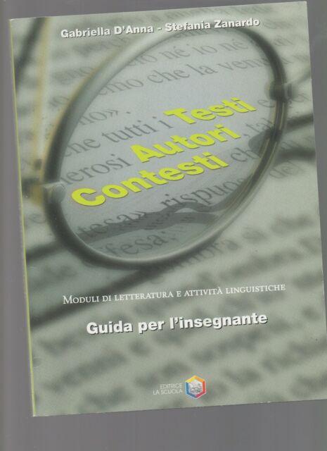 d'anna/zanardo - guida per l'insegnante-moduli di letteraturae attivita'linguist