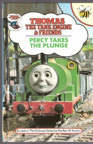 Percy Takes Plunge Thomas Tank Engine Friends By Wilbert Vere Awdry