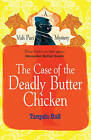 The Case of the Deadly Butter Chicken by Tarquin Hall (Paperback, 2013)