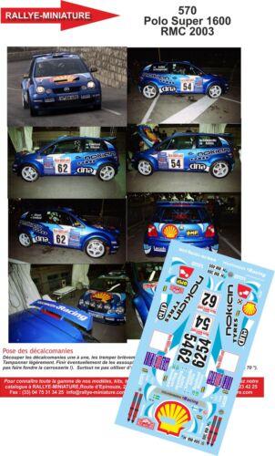 DECALS 1//43 REF 0570 VW VOLKSWAGEN POLO S1600 KATAJAMAKI RALLYE MONTE CARLO 2003