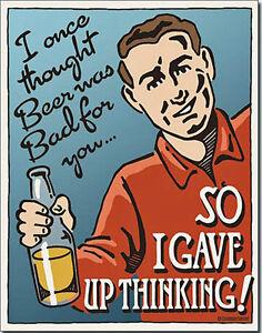 Placa-metal-divertida-I-Once-Thought-Beer-Was-Bad-de