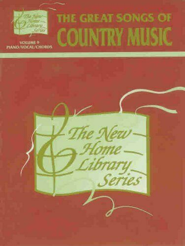 New Home Library  Vol 9  The Great Songs   Themes of Country Music  P