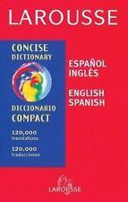 Diccionario español/inglés - inglés/español: Larousse Concise Dictionary  Paper