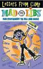 Letters from Camp Mad Libs by Roger Price, Leonard Stern (Mixed media product, 2006)