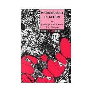 Microbiology in Action (Studies in Biology)