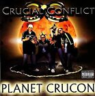 Planet Crucon [PA] * by Crucial Conflict (CD, Jan-2008, Buckwild Records)