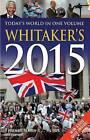 Whitaker's 2015 by Bloomsbury Publishing PLC (Hardback, 2014)