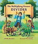 The Multiplying Menace Divides by Pam Calvert (2011, Hardcover)