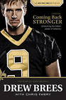 Coming Back Stronger by Drew Brees (Hardback)