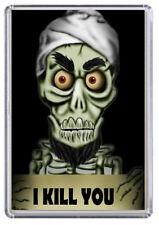 Achmed the Dead Terrorist, I kill you Fridge Magnet 01