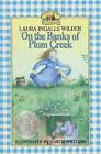 On the Banks of Plum Creek by Laura Ingalls Wilder (Hardback, 2010)