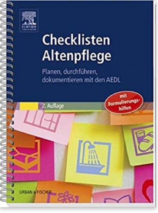 CHECKLISTEN ALTENPFLEGE, Planen, durchführen, dokumentieren mit den AEDL NEU/OVP
