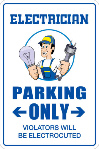 """Metal Sign Electrician Parking Only 8"""" x 12"""" Aluminum NS 055"""