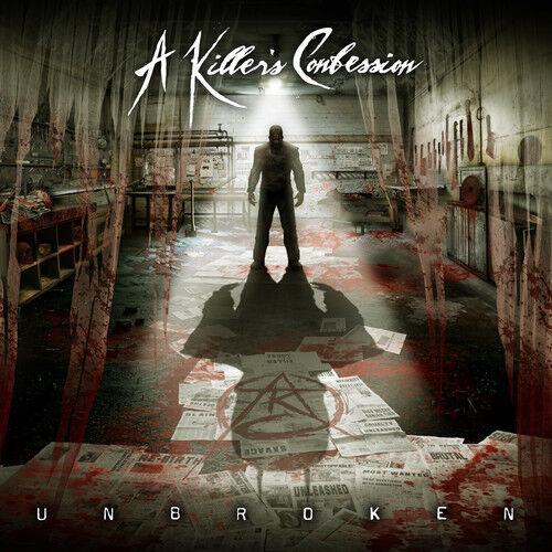 A Killer's Confession - Unbroken [New CD] Explicit