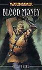 Blood Money by C. L. Werner (Paperback, 2003)