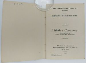 """Rare Masonic Book """" ORDER OF THE EATERN STAR  INITIATION CEREMONY """" dated 1929"""