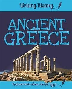 Ancient-Greece-Writing-History-by-Ganeri-Anita-NEW-Book-FREE-amp-Fast-Deliver