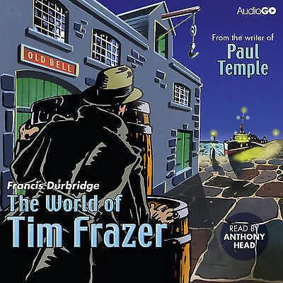 The World of Tim Frazer by Francis Durbridge 2xCD-Audio Anthony Head  Like New