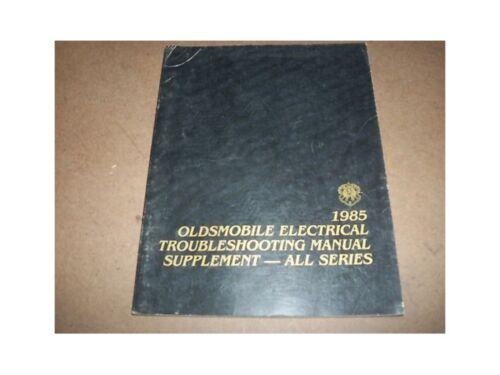 1985 Olds Cutlass Calais Ci 88 98 Electrical Manual Sup