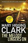 The Melody Lingers on PA by Mary Higgins Clark 9781471152139