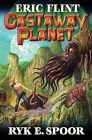 Castaway Planet by Eric Flint (Hardback, 2015)