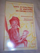 """""""SANTE ET POPULATION EN SENEGAMBIE"""" R. COLLIGNON, C. BECKER (1989) I.N.E.D."""