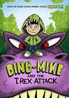 Dino-Mike and the T. Rex Attack by Franco Aureliani (Hardback, 2015)