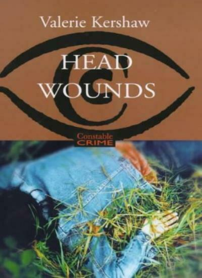 Head Wounds (Constable crime),Valerie Kershaw