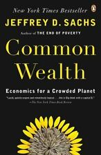 Common Wealth: Economics for a Crowded Planet Sachs, Jeffrey D. Paperback