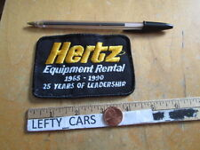 HERTZ EQUIPMENT RENTAL (1965-1990) 25 YEARS OF LEADERSHIP EMBROIDERED PATCH