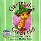 Gertrude Giraff's Green Hat by Alex J Stokas, Christine Siravo (Paperback / softback, 2013)