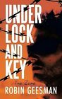 Under Lock and Key: The Zone by Robin Geesman (Paperback / softback, 2014)