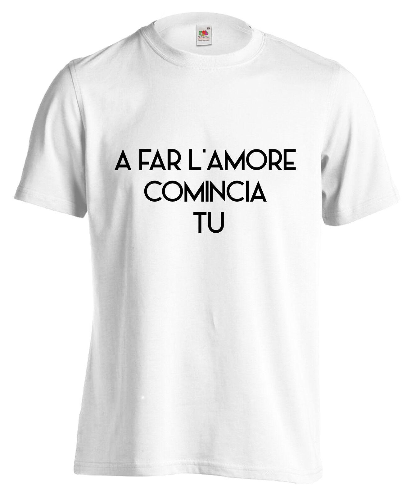 T-SHIRT A FAR 100% L'AMORE COMINCIA TU maglietta 100% FAR cotone trendy carrà cool moda 0b6507