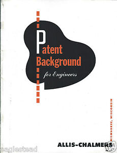 Technical-Paper-Allis-Chalmers-Patent-Background-for-Engineers-1951-E3140
