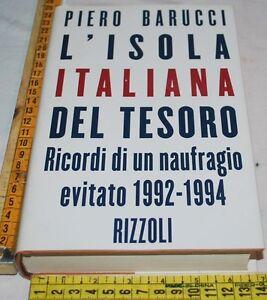 BARUCCI-Piero-L-039-ISOLA-ITALIANA-DEL-TESORO-Rizzoli-libri-usati