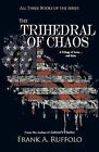The Trihedral of Chaos by Frank A Ruffolo (Paperback / softback, 2012)