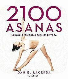 2100-Asanas-L-039-encyclopedie-des-postures-de-yoga-de-Lacerd-Livre-etat-bon