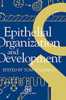 Epithelial Organization and Development by Chapman and Hall (Hardback, 1992)
