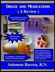 Drugs and Medications (a Review) by Solomon Barroa R N (Paperback / softback, 2013)