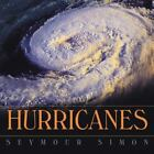 Hurricanes by Seymour Simon (2003, Hardcover)