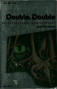 Albin-Michel-Super-Fiction-12-John-Brunner-Double-double-EO-1981