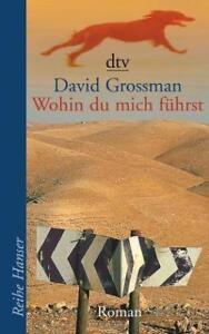 Wohin du mich führst von David Grossman (2003, Taschenbuch) - Hannover, Deutschland - Wohin du mich führst von David Grossman (2003, Taschenbuch) - Hannover, Deutschland