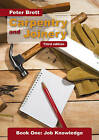 Carpentry and Joinery: Job Knowledge: Book 1 by Peter Brett (Paperback, 2010)